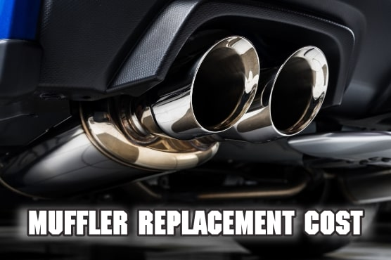 muffler replacement cost